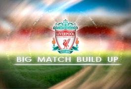 Big Match Build Up