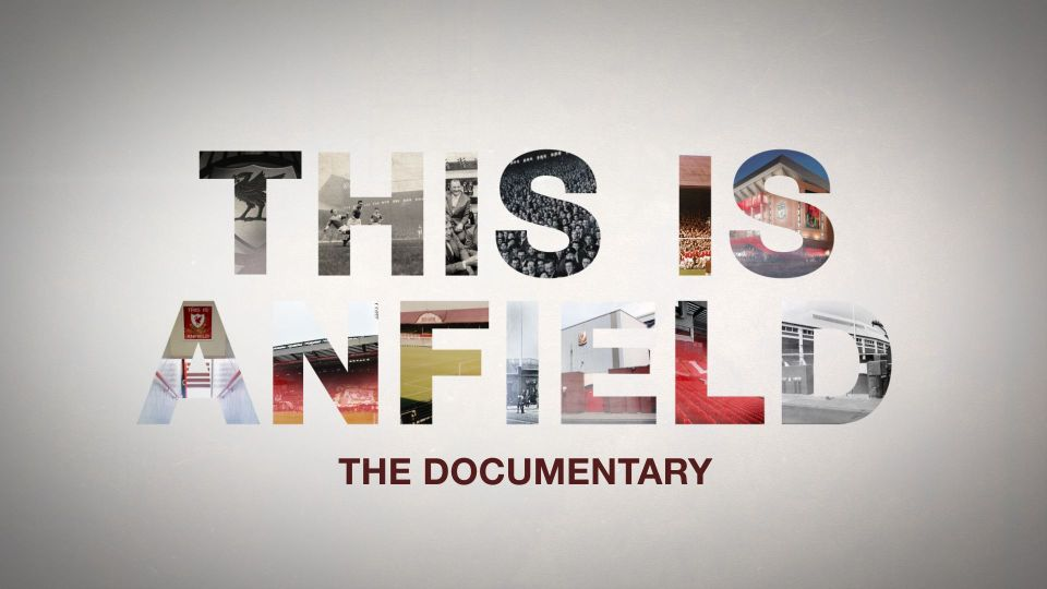 This is Anfield -The Documentary